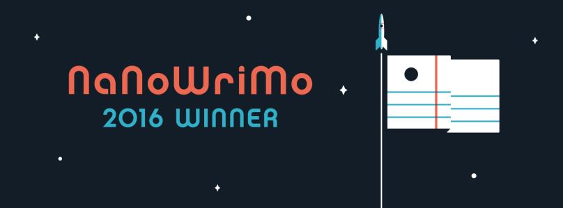 NaNoWriMo 2016 Winner